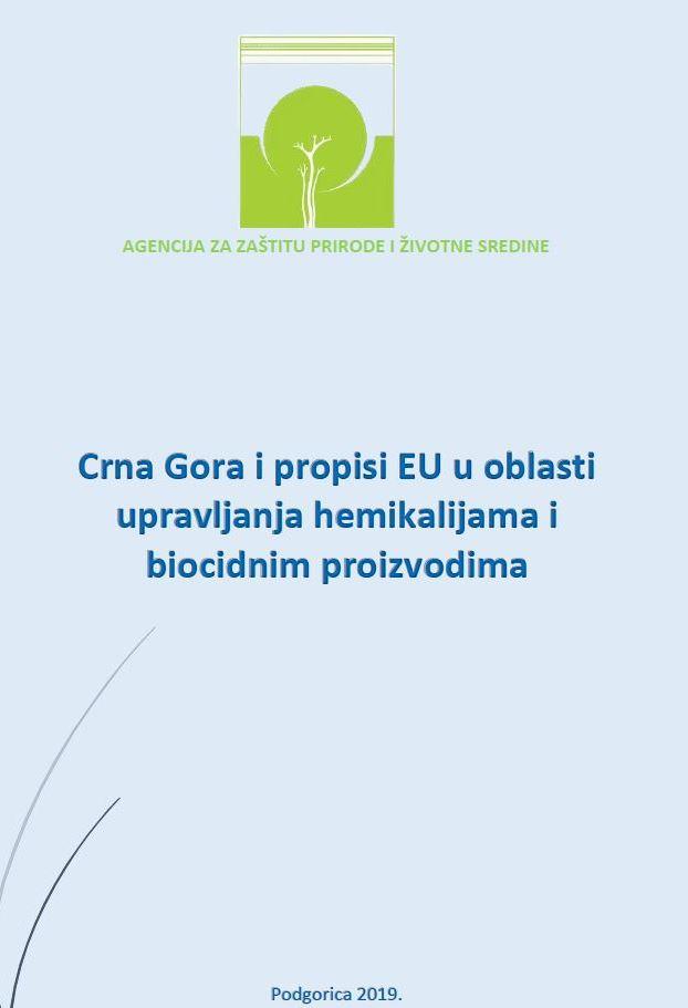 Crna Gora i propis EU-a u oblasti upravljanja hemikalijama i biocid.proizvodima
